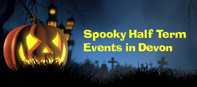 Spooky October Half Term Halloween Events In Devon